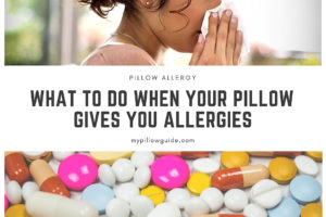 Pillow allergy: What To Do When Your Pillow Gives You Allergies
