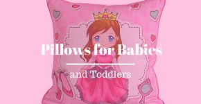 Pillows for Babies and Toddlers